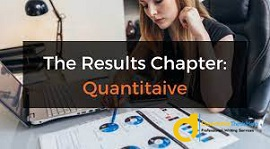 Quantitative-Results Chapter Writing Help