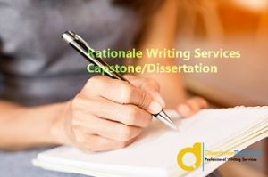 Help with Writing a Rationale for a Dissertation